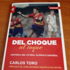 Libros: LIBRO DEL CHOQUE AL TOQUE 1°EDICIÓN (ARTÍCULO NUEVO). Lote 148013373