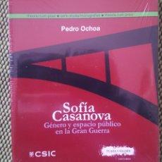 Libros: SOFÍA CASANOVA: GÉNERO Y ESPACIO PÚBLICO EN LA GRAN GUERRA. Lote 150646458