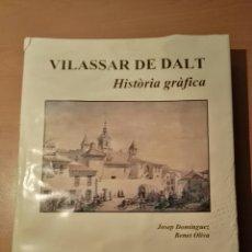 Libros: VILASSAR DE DALT. HISTORIA GRAFICA. Lote 152016253