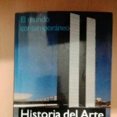 Libros: HISTORIA DEL ARTE. MUNDO CONTEMPORÁNEO. Lote 154571048