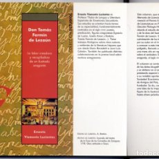 Libros: VIAMONTE. TOMÁS FERMÍN DE LEZAÚN. LA LABOR CREADORA Y RECOPILADORA DE UN ILUSTRADO ARAGONÉS. 2006.. Lote 155081274
