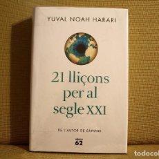 Livres: 21 LLIÇONS PEL SEGLE XXI (CATALÀ). Lote 160944382