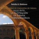 Libros: DICCIONARIO DE CRONISTAS DE INDIAS. (NATALIA K. DENISOVA) F.U.E. 2019. Lote 161176390