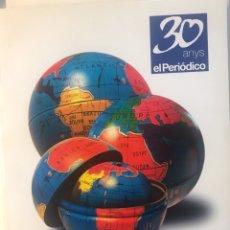 Libros: LIBRO EL PERIODICO 30 ANYS 1978-2008 EN CATALÁN 344 PAGINAS. Lote 170294098