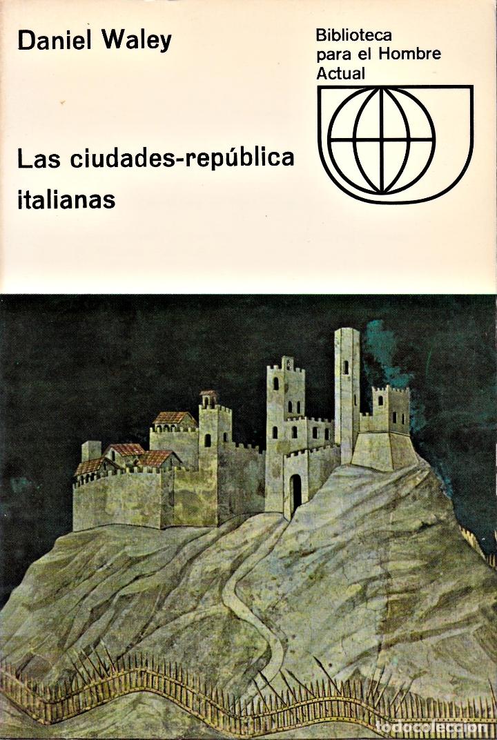 CIUDADES-REPÚBLICA ITALIANAS, LAS (Libros Nuevos - Historia - Historia Moderna)