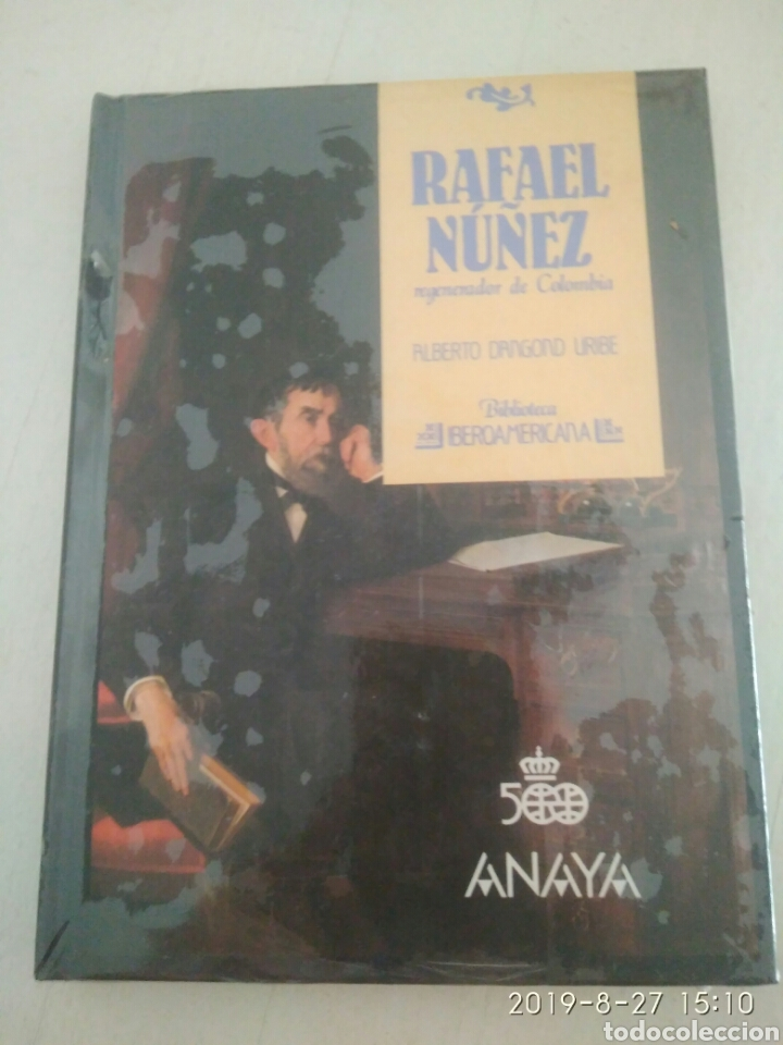 RAFAEL NUÑEZ REGENERADOR DE COLOMBIA.ALBERTO DANGOND URIBE. BIBLIOTECA IBEROAMERICANA.79.NUEVO (Libros Nuevos - Historia - Historia Moderna)