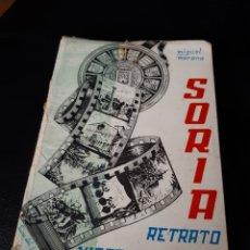 Libros: LIBRO SORIA RETRATO MISTERIO Y CUMBRE DE MIGUEL MORENO 1969. Lote 176571695