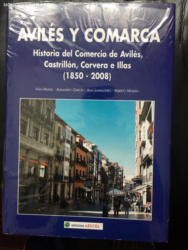 AVILÉS Y COMARCA HISTORIA DEL COMERCIO DE AVILÉS CASTRILLÓN CORBERA ELLAS 1850 2008 (Libros Nuevos - Historia - Historia Moderna)
