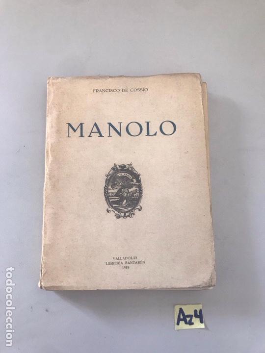 MANOLO (Libros Nuevos - Historia - Historia Moderna)