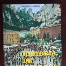 Libros: HISTORIA DE MONTSERRAT DE ANSELM M ALBAREDA. CELEBRACIÓ DEL IX CENTENARI DE LA FUNDACIÓ DEL MONESTIR. Lote 182407700