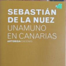 Libros: UNAMUNO EN CANARIAS. SEBASTIÁN DE LA NUEZ. Lote 182783101