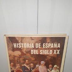 Libros: HISTORIA DE ESPAÑA DEL SIGLO XX EDITORIAL VERGARA BARCELONA. Lote 183725008