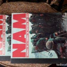 Libros: NAM , CRÓNICA DE LA GUERRA DE VIETNAM , 1965-1975 , TOMOS 1 Y 2. Lote 185674328