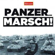 Libros: PANZER MARSCH! FREIHERR VON ROSEN, RICHARD MEMORIAS Y ALBUM FOTOGRAFICO DE UN OFICIAL DE CARROS EN. Lote 186480167