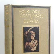 Libros: FOLKLORES Y COSTUMBRES DE ESPAÑA - CARRERAS CANDI - TOMO II - 1944. Lote 186796948
