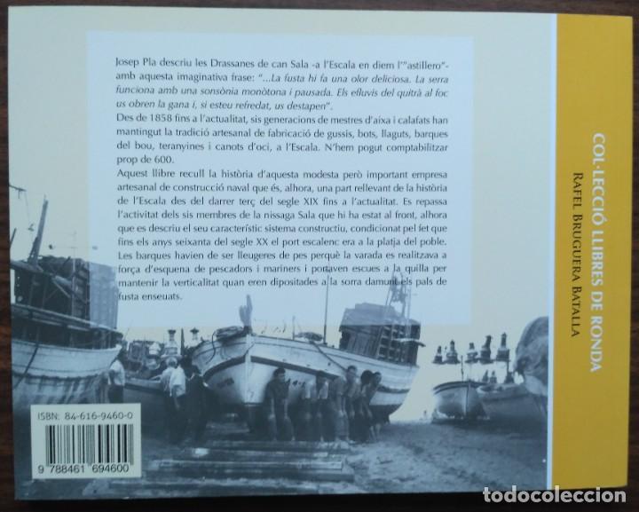 Libros: LES DRASSANES SALA DE LESCALA. SIS GENERACIONS DE MESTRES DAIXA - Foto 8 - 190128622