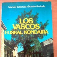 Libros: LOS VASCOS, EUSKAL KONDAIRA. Lote 190305671