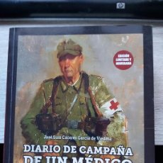 Libros: DIARIO DE CAMPAÑA DE UN MÉDICO DE BATALLÓN JOSE LUIS CACERES GARCIA DE VIEDNA LA DIVISION AZUL. Lote 190498618