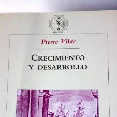 Libros: LIBRO CRECIMIENTO Y DESARROLLO. PIERRE VILAR. EDITORIAL CRÍTICA. AÑO 2001.. Lote 190689470