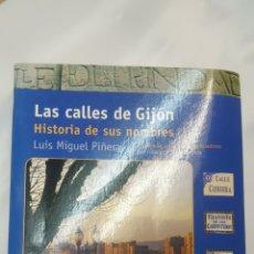 Libros: LAS CALLES DE GIJON. HISTORIA DE SUS NOMBRES. LUIS MIGUEL PIÑERA. Lote 196735250