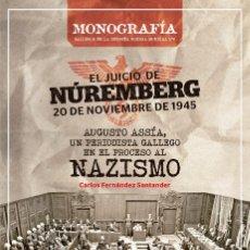 Libros: EL JUICIO DE NURENBERG 1945, AGUSTO ASSIA,PERIODISTA GALLEGO EN PROCESO NAZISMO, CARLOS FERNANDEZ. Lote 199428673