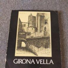 Libros: GIRONA VELLA - JAUME MARQUÈS. Lote 204187741