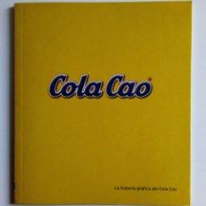 Livres: HISTORIA GRÁFICA DEL COLA CAO. Lote 206148440