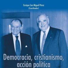 Libros: DEMOCRACIA, CRISTIANISMO, ACCIÓN POLÍTICA (ENRIQUE SAN MIGUEL) F.U.E. 2020. Lote 207007158