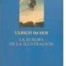 Libros: ULRICH IM HOF - LA EUROPA DE LA ILUSTRACIÓN. Lote 207182663