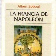 Livres: ALBERT SOBOUL - LA FRANCIA DE NAPOLEÓN (PRECINTADO). Lote 207276283