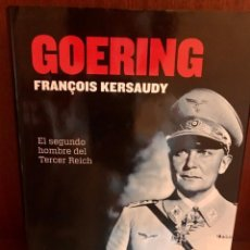 Libros: LIBRO GOERING DE FRANCOIS KERSAUDY - LA ESFERA DE LOS LIBROS. Lote 209029607