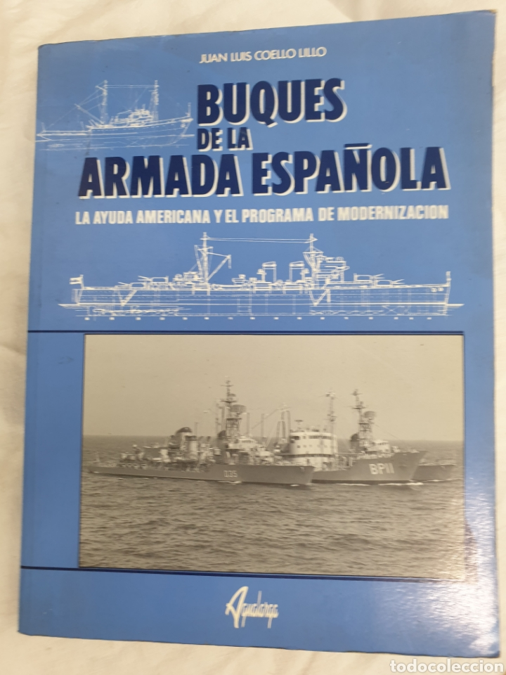 BUQUES DE LA ARMADA ESPAÑOLA, 1997 (Libros Nuevos - Historia - Historia Moderna)