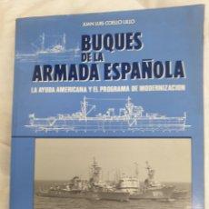Libros: BUQUES DE LA ARMADA ESPAÑOLA, 1997. Lote 212588431