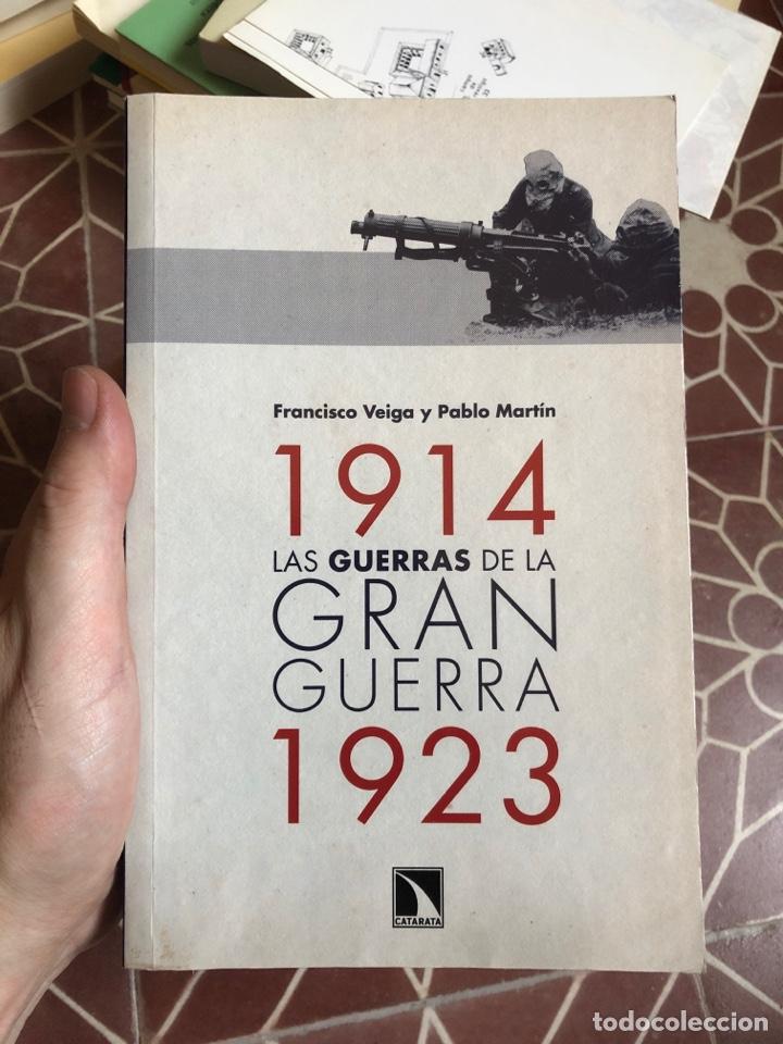 1914 LA GUERRAS DE LA GRAN GUERRA 1923 FRANCISCO VEIGA PABLO MARTIN CATARATA (Libros Nuevos - Historia - Historia Moderna)
