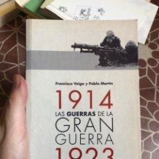 Livres: 1914 LA GUERRAS DE LA GRAN GUERRA 1923 FRANCISCO VEIGA PABLO MARTIN CATARATA. Lote 212835376