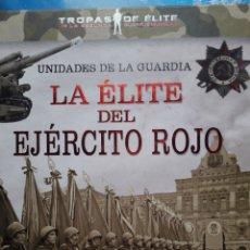 Livres: LA ELITE DEL EJÉRCITO ROJO, EDITORIAL TIKAL. Lote 213487941