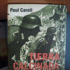 Libros: LIBRO WW2 , TIERRA CALCINADA. Lote 213862221