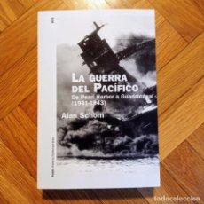 Livres: LA GUERRA DEL PACÍFICO: DE PEARL HARBOR A GUADALCANAL (1941-1943) ALAN SCHOM. Lote 215690063