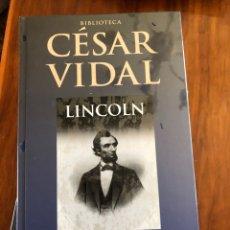 Livros: LIBRO CESAR VIDAL. LINCOLN. PLANETA DEAGOSTINI. NUEVO. PRECINTADO.. Lote 216795247