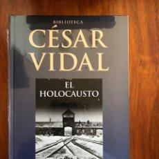 Libri: LIBRO CESAR VIDAL. EL HOLOCAUSTO. PLANETA DEAGOSTINI. NUEVO. PRECINTADO.. Lote 216811991