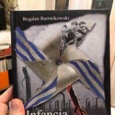 Livres: BOGDAN BARTNIKOWSKI INFANCIA EN TRAJE DE RAYAS HOLOCAUSTO NAZI AUSCHWITZ. Lote 216849041
