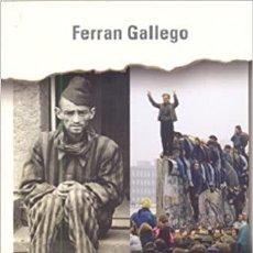 Libri: DE AUSCHWITZ A BERLIN (ASI FUE) (ESPAÑOL) TAPA DURA – 15 ABRIL 2005 DE FERRAN GALLEGO (AUTOR). Lote 217413107