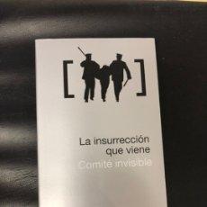 Libros: LA INSURRECCIÓN QUE VIENE, DE COMITÉ INVISIBLE, EDITORIAL MELUSINA. Lote 217527843