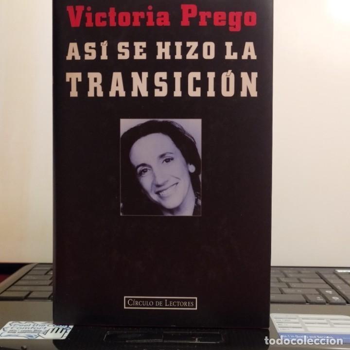ASI SE HIZO LA TRANSICION (Libros Nuevos - Historia - Historia Moderna)