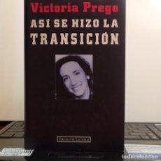 Libros: ASI SE HIZO LA TRANSICION. Lote 217807832