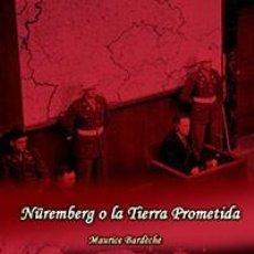 Libros: NUREMBERG O LA TIERRA PROMETIDA BARDECHE MAURICE GASTOS DE ENVIO GRATIS PROCESO DE. Lote 234798355