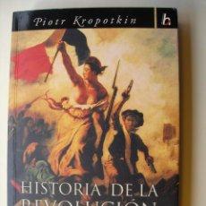 Libri: HISTORIA DE LA REVOLUCIÓN FRANCESA / PIOTR KROPOTKIN. Lote 220755972