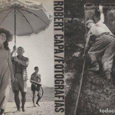 Libros: ROBERT CAPA. FOTOGRAFÍAS. 1996. APERTURE. 1ª EDICIÓN.. Lote 221500870