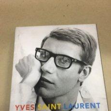 Livres: YVES SAINT LAURENT / CATÁLOGO EXPOSICIÓN FUNDACIÓN MAPFRE. Lote 221711337