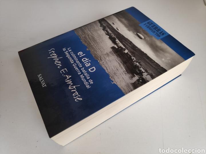 Libros: Libro. El Dia D, Stephen E. Ambrose - Foto 3 - 221782011